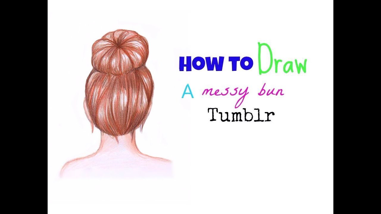 How to draw a messy bun tumblr  Hair  YouTube