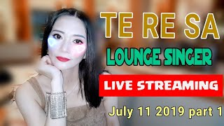 TE RE SA  Lounge Singer  July 11 part 1