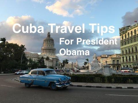 Cuba Travel Tips For President Obama