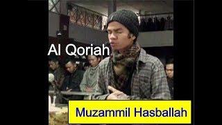 Download Mp3 Wow! Inilah Bacaan Tilawah Merdu Muzammil Hasballah Surat Al Qoriah