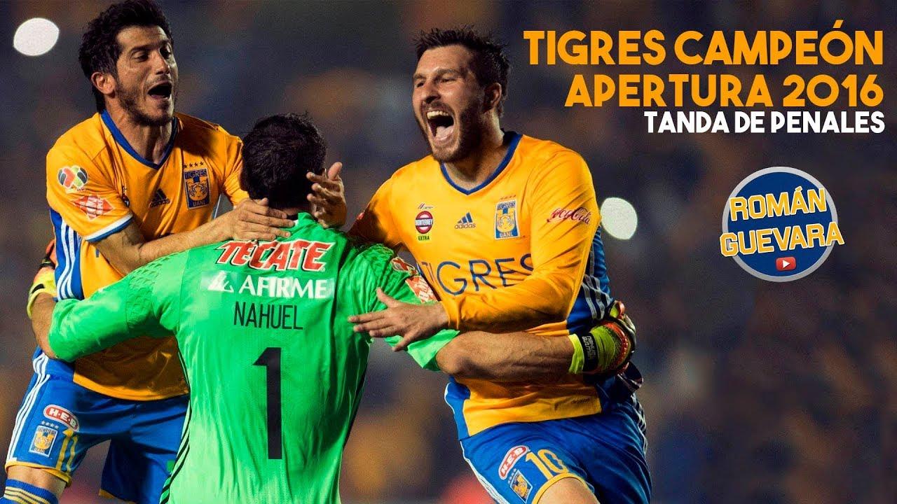Tigres Campeón Apertura 2016 Vs América 3 0 Penales Liga