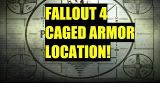 Fallout 4 Cage/Spike armor location!