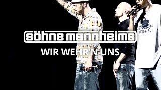 Söhne Mannheims - Wir Wehr'n Uns [LIVE]