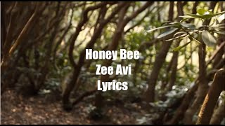 Honey Bee - Zee Avi (Lyrics)