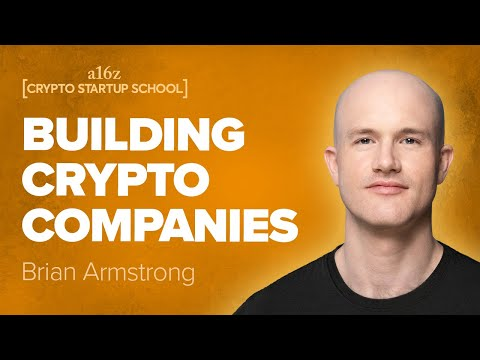 Brian Armstrong: Setting Up and Scaling a Crypto Company