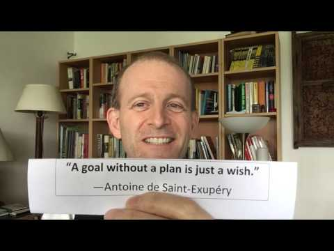 """What this quote means to me. """"A goal without a plan is just a wish."""""""