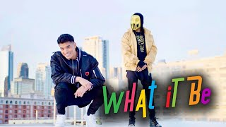 WHAT IT BE! ft Sickick (Official Music Video)