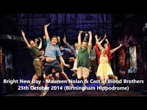 Bright New Day - Maureen Nolan and the Cast of Blood Brothers
