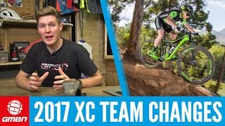 2017 Top XC Mountain Bike Team Changes