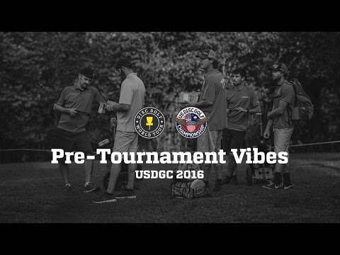 USDGC 2016 Pre-Tournament Vibes