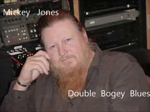 Mickey Jones   Double Bogey Blues