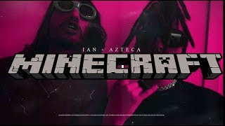 Ian x Azteca - BAG UN BLUNT-MINECRAFT COSPLAY