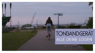 Tonbandgerät - Alle deine Lügen (Official Video)