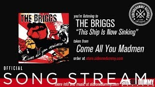 The Briggs - The Ship is Now Sinking