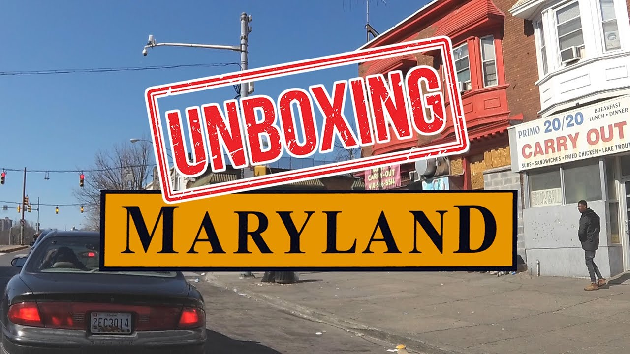 Unboxing Maryland What It S Like Living In Maryland Youtube