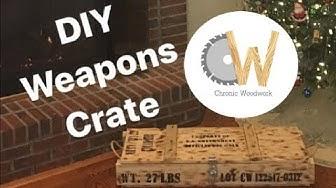 DIY Weapons Crate
