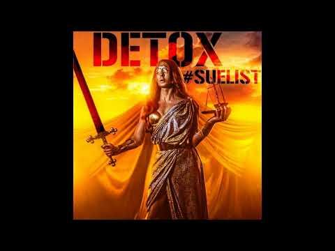 Detox - #SueList (Official Audio)