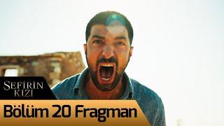 Sefirin Kızı 20. Bölüm Fragman