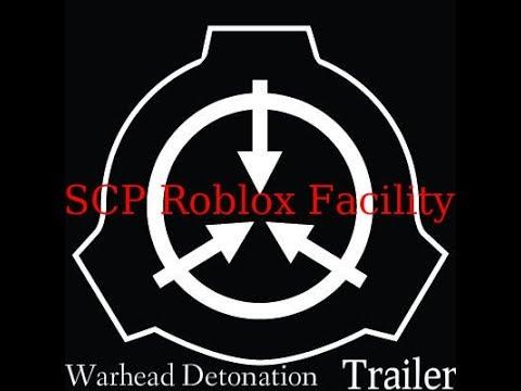 Full Download] Scp Roblox Facility Warhead Detonation