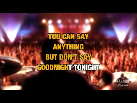 "Goodnight Tonight in the Style of ""Paul McCartney"" with lyrics (no lead vocal)"