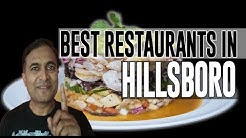Best Restaurants and Places to Eat in Hillsboro, Oregon OR
