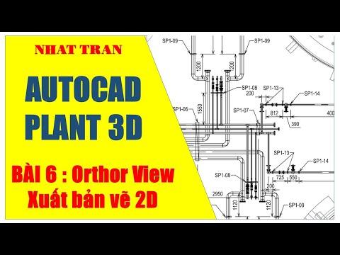 Autocad Cad Plant 3D| Bài 7: Xuat Bản Vẽ/Create Ortho View |Nhat Tran