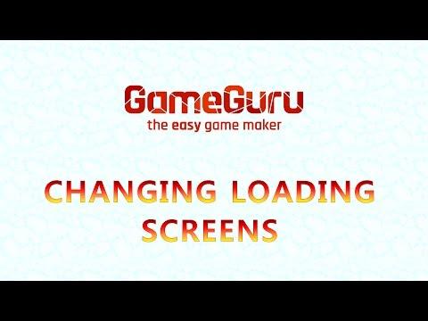 GameGuru Changing Loading Screens |