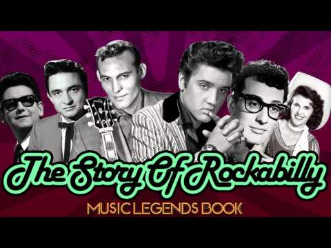 The Story of Rockabilly (Vol.2) - Music Legends Book