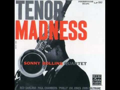 Sonny Rollins-Tenor madnes.