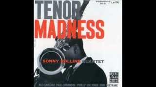 Sonny Rollins-Tenor madnes.