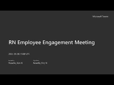 RN Employee Engagement Meeting Recording