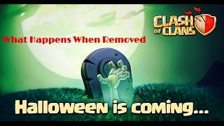 Clash of Clans - What Happens When You Remove The Halloween Headstone