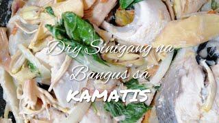 DRY SINIGANG-MAZING NA BANGUS SA KAMATIS