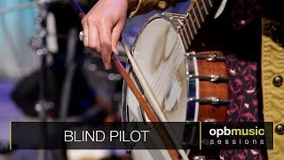 Gambar cover Blind Pilot - Like Lions | opbmusic Live Sessions