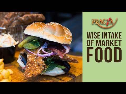 Wise Intake Of Market Food | Dr. Rashmi Bhatia (Dietician)