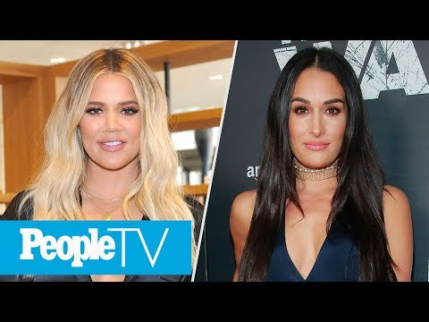 Why Khloé Kardashian Named Her Daughter True, Why Nikki Bella Broke Off Her Engagement | PeopleTV