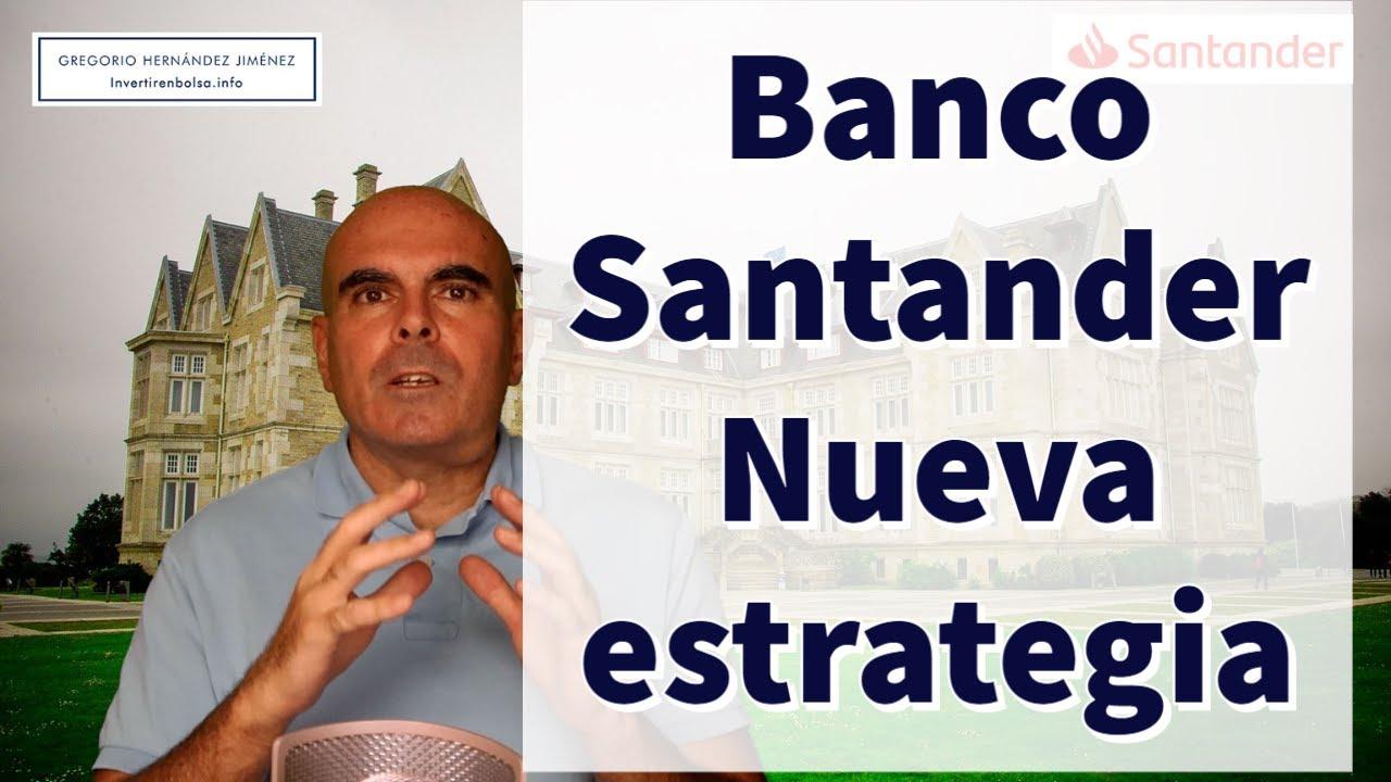 Download Banco Santander: ¿Cómo es su nueva estrategia?