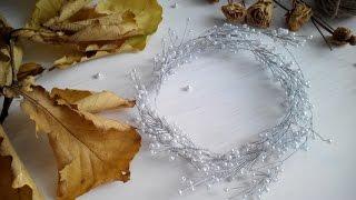 Лоза-венок из проволоки и бусин.Украшение в причёску ручной работы. DIY: handmade hair vine