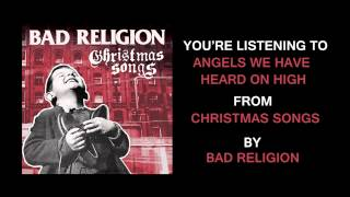 Watch Bad Religion Angels We Have Heard On High video