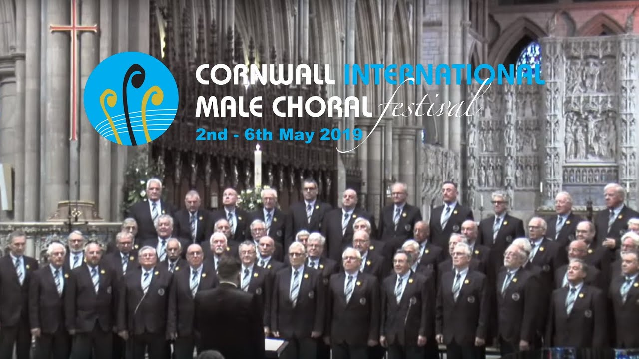 Opening International Gala Concert 2nd May 2019 - Cornwall International  Male Choral Festival 2019
