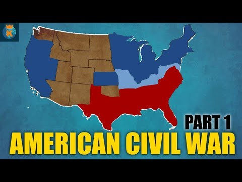 American Civil War (Part 1)