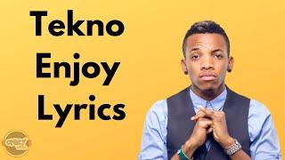 Download Tekno - Enjoy (Lyrics)