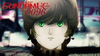 Mobile Suit Gundam Unicorn RE:0096 - Opening 2 | Re: I Am