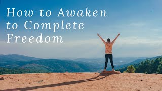 What is Enlightenment and How to Awaken | Meditation