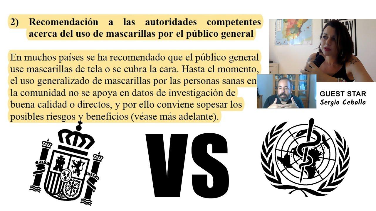 ¡Ponte el bozal!  | El Gobierno de España contra la Organización Mundial de la Salud