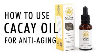 HOLY GRAIL ANTI-AGING and ANTI-WRINKLE FACE OIL / HOW I USE IT / CACAY / BEAUTY / 50++