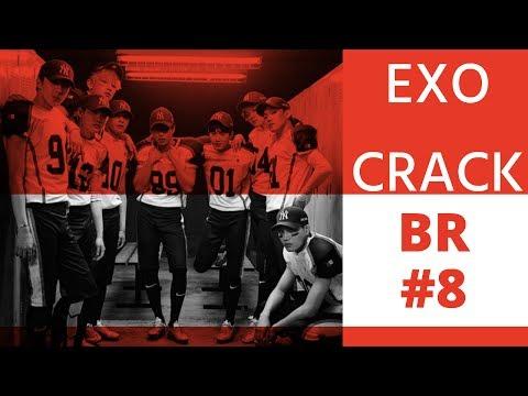EXO CRACK BR #8 ♡