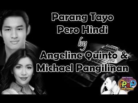 Parang Tayo Pero Hindi - Angeline Quinto & Michael Pangilinan (Himig Handog PPop Love Songs 2016)