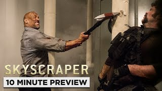 Skyscraper | 10 Minute Preview | Own it Now on 4K, Blu-ray, DVD & Digital