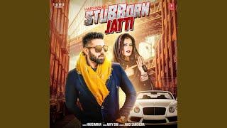 Stubborn Jatti